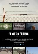 O Outro Futebol (El Otro Fútbol)