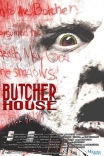 Butcher House - Poster / Capa / Cartaz - Oficial 2