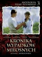 Crônica dos Acidentes Amorosos (Kronika Wypadków Miłosnych)