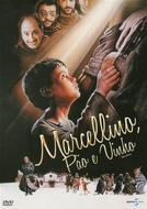 Marcelino, Pão e Vinho (Marcellino)