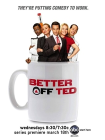 Better off Ted (1ª temporada) - Poster / Capa / Cartaz - Oficial 1