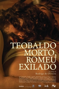 Teobaldo Morto, Romeu Exilado - Poster / Capa / Cartaz - Oficial 1