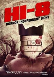 Hi-8 (Horror Independent 8) - Poster / Capa / Cartaz - Oficial 2