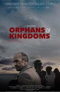 Orphans & Kingdoms - Poster / Capa / Cartaz - Oficial 1