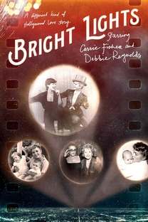 Luzes Brilhantes: Com Debbie Reynolds e Carrie Fisher - Poster / Capa / Cartaz - Oficial 1
