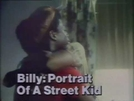 Retrato de um Garoto de Rua (Billy: Portrait of a Street Kid)