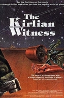 The Kirlian Witness (The Kirlian Witness)