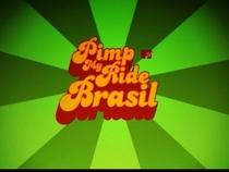 Pimp My Ride Brasil - MTV - Poster / Capa / Cartaz - Oficial 1