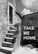 Me Leve Pra Casa (Take Me Home)