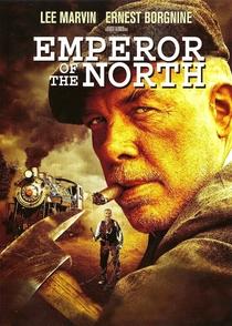O Imperador do Norte - Poster / Capa / Cartaz - Oficial 9