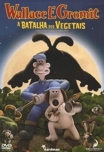 Wallace & Gromit - A Batalha dos Vegetais - Poster / Capa / Cartaz - Oficial 2