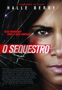 O Sequestro - Poster / Capa / Cartaz - Oficial 1