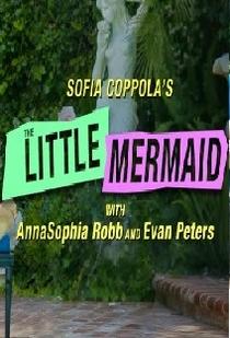 Sofia Coppola's The Little Mermaid - Poster / Capa / Cartaz - Oficial 1