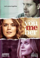 Eu, Tu e Ela (3ª Temporada) (You Me Her (Season 3))