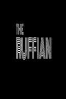 The Ruffian (The Ruffian)