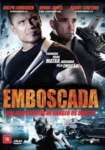 Emboscada - Poster / Capa / Cartaz - Oficial 2