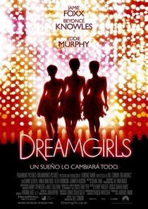 Dreamgirls - Em Busca de um Sonho - Poster / Capa / Cartaz - Oficial 5