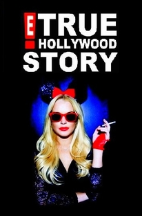 E! True Hollywood Story: Lindsay Lohan - Poster / Capa / Cartaz - Oficial 2