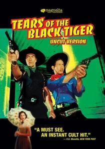 As Lágrimas do Tigre Negro - Poster / Capa / Cartaz - Oficial 1