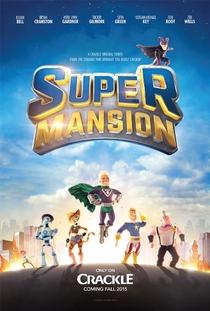 Supermansion (1ª Temporada) - Poster / Capa / Cartaz - Oficial 1