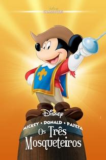 Mickey, Donald e Pateta - Os Três Mosqueteiros - Poster / Capa / Cartaz - Oficial 1