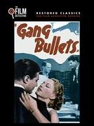 Gang Bullets (Gang Bullets)