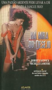 Na Mira do Desejo - Poster / Capa / Cartaz - Oficial 1