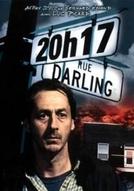 20h17 rue Darling (20h17 rue Darling)