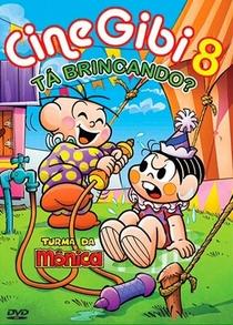 Turma da Mônica em CineGibi 8 - Tá Brincando? - Poster / Capa / Cartaz - Oficial 1