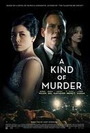 Uma Forma de Assassinato (A Kind of Murder)