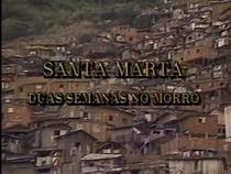 Santa Marta - Duas Semanas no Morro - Poster / Capa / Cartaz - Oficial 2