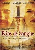 Rios de Sangue (Blood River)