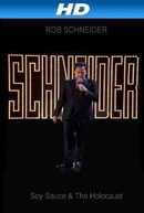 Rob Schneider: Soy Sauce and the Holocaust (Rob Schneider: Soy Sauce and the Holocaust)