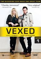 Vexed (1ª temporada) (Vexed)