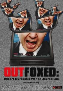 Outfoxed - A Guerra de Rupert Murdoch contra o Jornalismo - Poster / Capa / Cartaz - Oficial 1