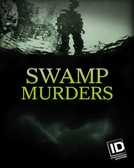Segredos do Pântano (5ª Temporada) (Swamp Murders (Season 5))