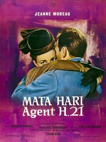 Mata Hari, agent H21 - Poster / Capa / Cartaz - Oficial 1