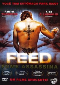 Feed - Fome Assassina - Poster / Capa / Cartaz - Oficial 1