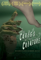 The Caress of the Creature (The Caress of the Creature)