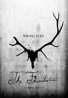 Wrong Turn: The Foundation (Wrong Turn: The Foundation)