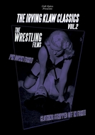 Irving Klaw Classics 2: Wrestling Films (Irving Klaw Classics 2: Wrestling Films)