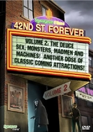 42nd Street Forever, Volume 2: The Deuce
