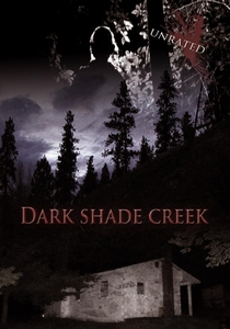Dark Shade Creek  - Poster / Capa / Cartaz - Oficial 1