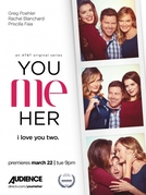 Eu, Tu e Ela (1ª Temporada) (You Me Her (Season 1))