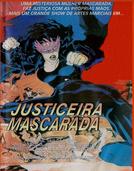 Justiceira Mascarada (Wu ye tian shi)