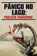 Pânico No Lago: Projeto Anaconda (Lake Placid vs. Anaconda)
