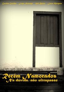 Recém Namorados: Na dúvida, não ultrapasse - Poster / Capa / Cartaz - Oficial 1