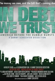 In Debt We Trust - Poster / Capa / Cartaz - Oficial 1