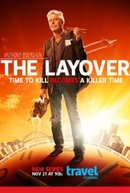 Anthony Bourdain: Fazendo Escala (1ª Temporada) (The Layover ( Season 1) )