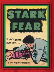 Stark Fear - Poster / Capa / Cartaz - Oficial 1